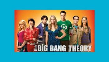 Vale a pena assistir The Big Bang Theory