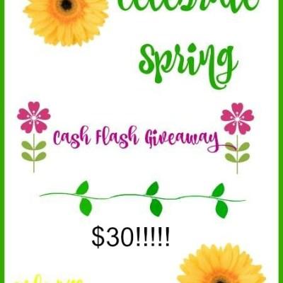$30 Spring Cash Flash Giveaway