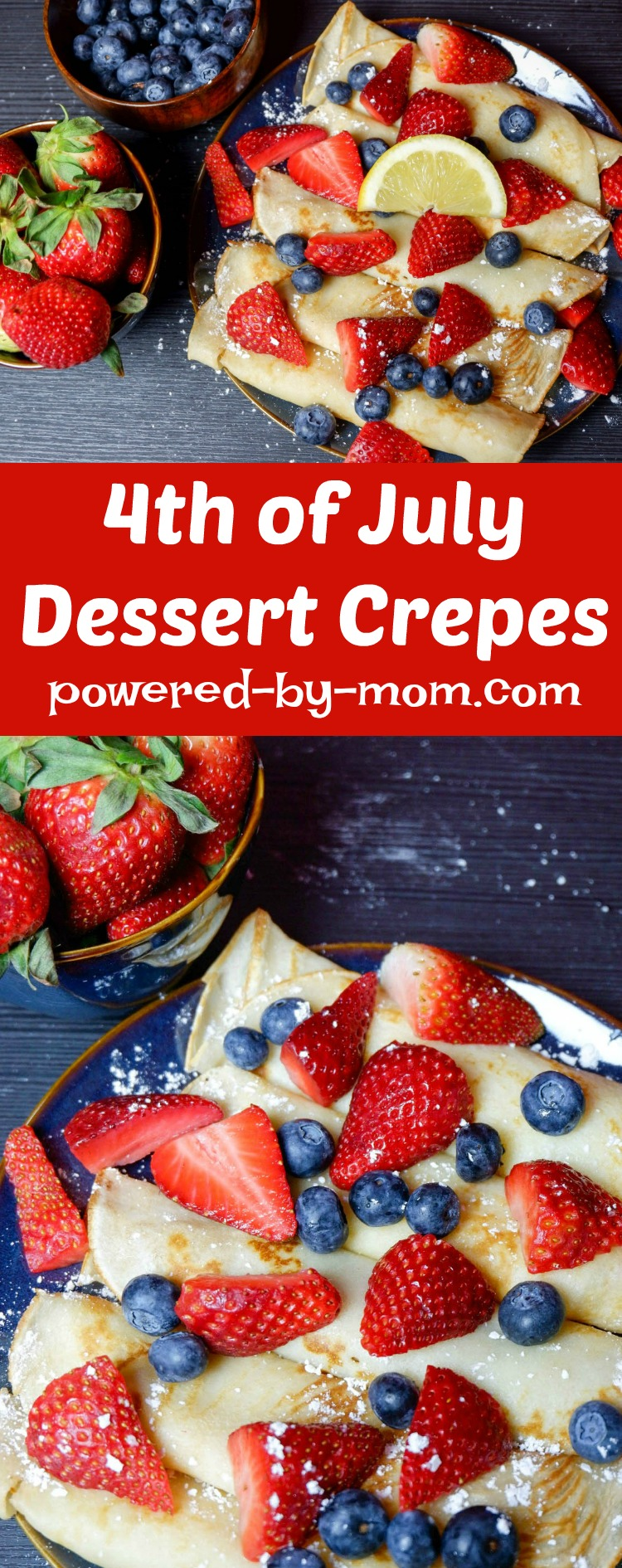 Crepes are delicious to serve for dessert, breakfast or special occasions. Even dinner for savory crepes! Perfect for 4th of July!