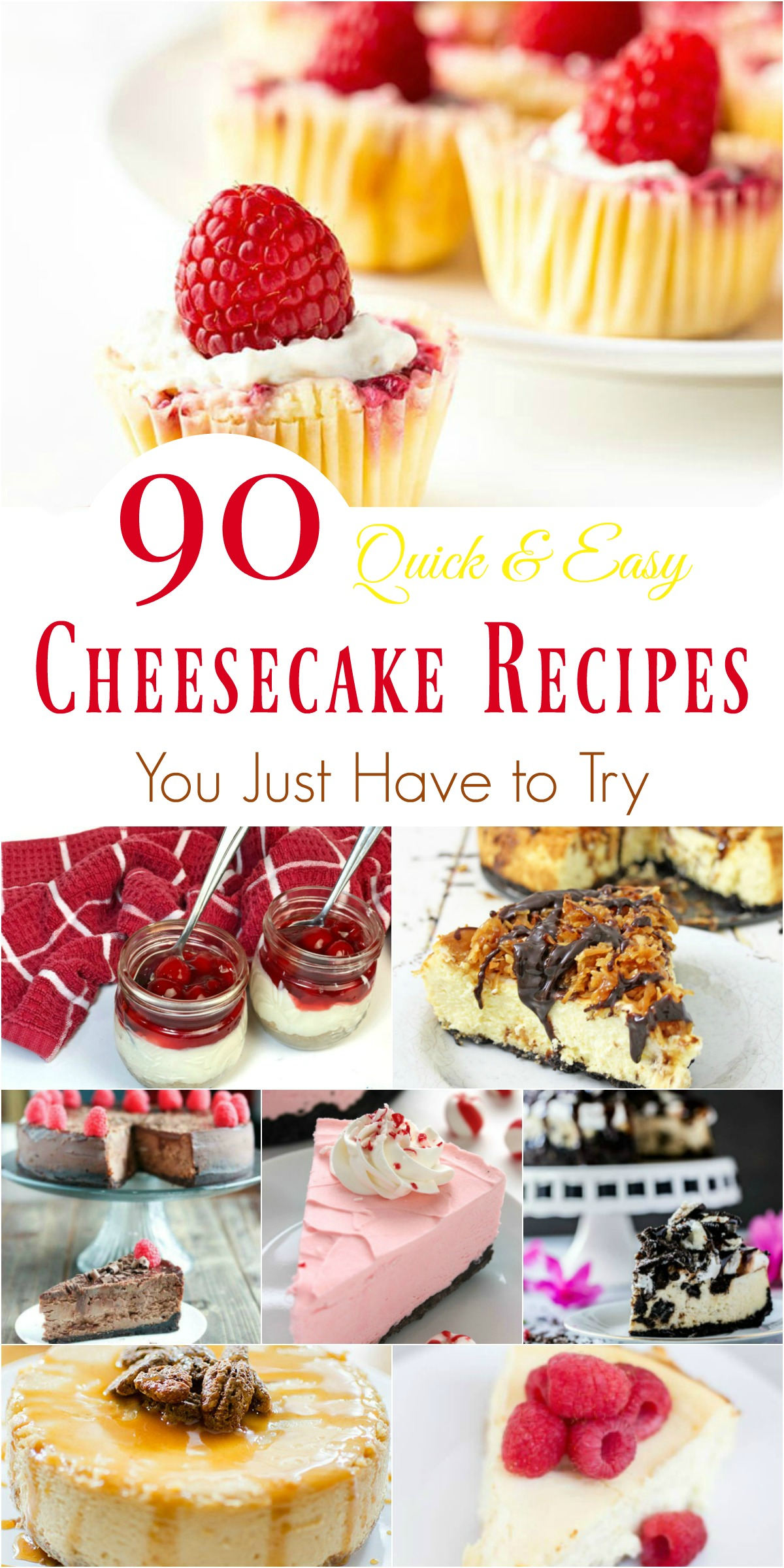 90 Quick & Easy Cheesecake Recipes You Just Have to Try