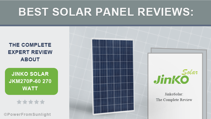 Best Solar Panel Reviews The Complete Expert Review About Jinko - Best solar panels