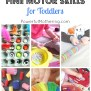 20 Fine Motor Skills For Toddlers