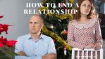 4 Ways to end a relationship Peacefully