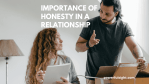 Importance of Trust and Honesty in a Relationship