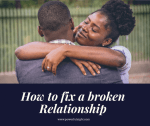 6 Most Effective Ways on how to fix a broken Relationship
