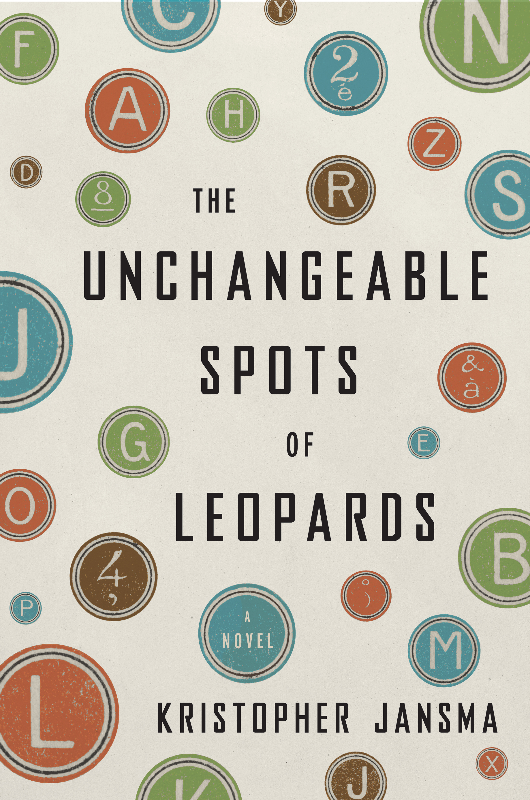 Book Launch: The Unchangeable Spots of Leopards by Kristopher Jansma