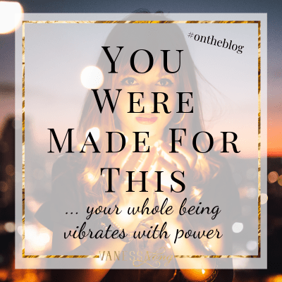 You were made for power - you vibrate with it.