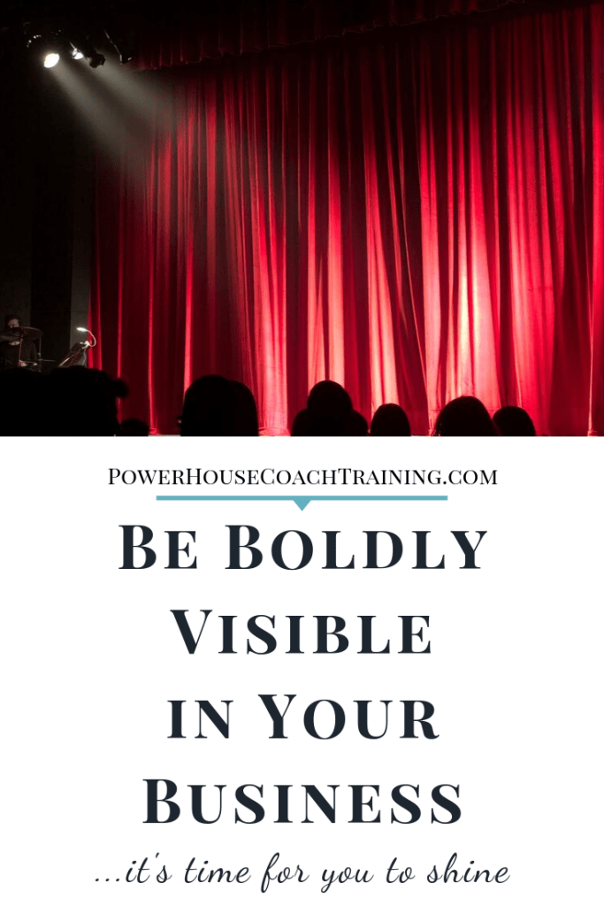 Be boldly visible in your soulpreneur business
