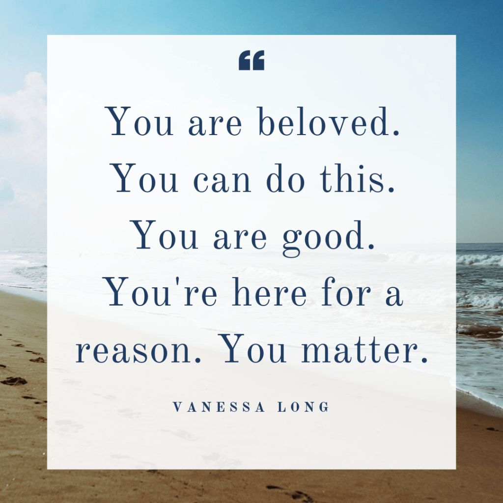 you are beloved you can do this