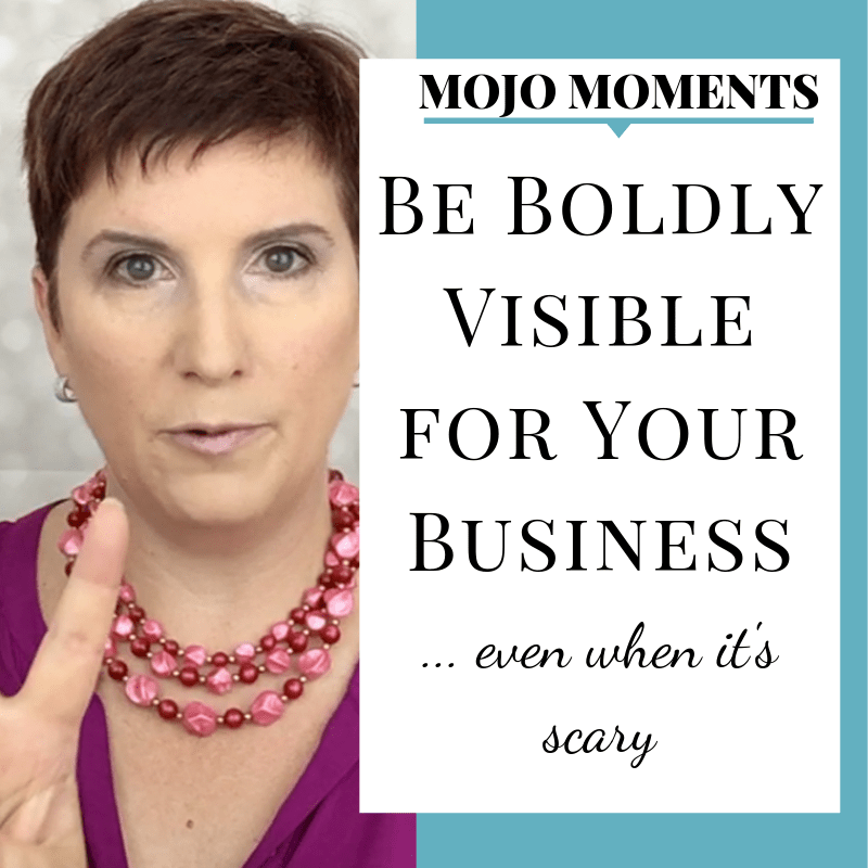 In this weeks Mojo Moment, Vanessa Long shows us how to be boldly visible for our business