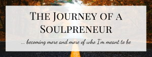 The Journey of a Soulpreneur