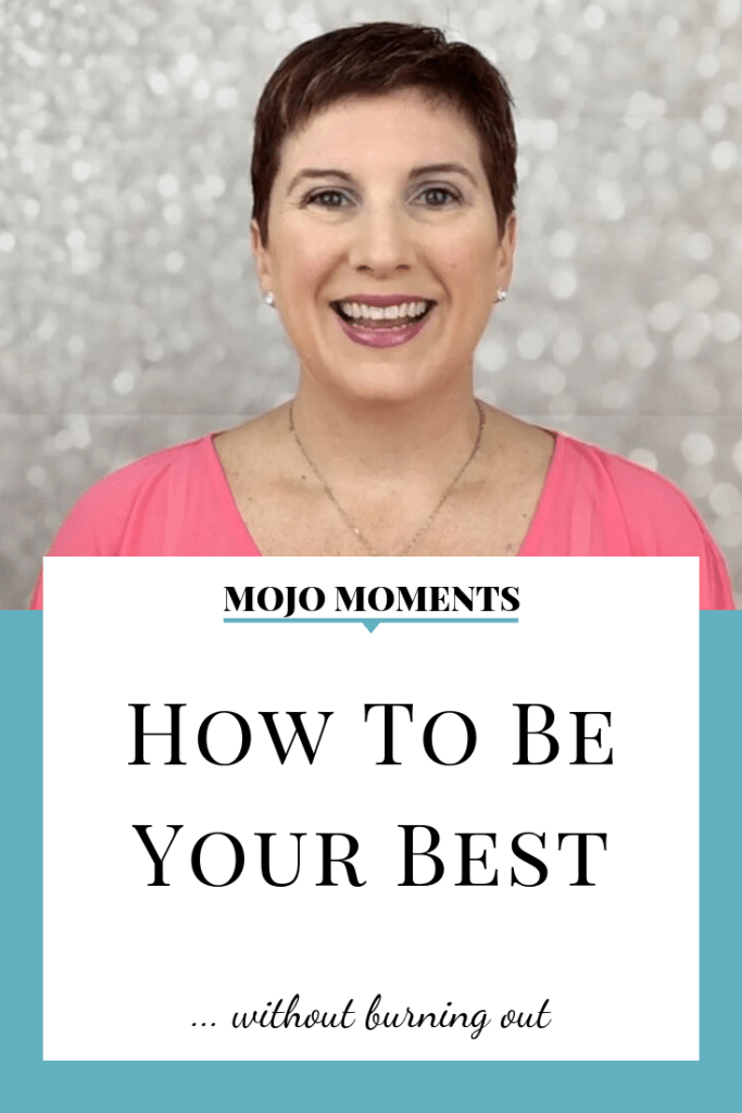 How to Be Your Best is this week's Mojo Moment from Vanessa Long