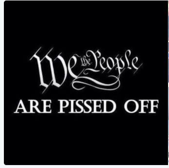 We the people are pissed