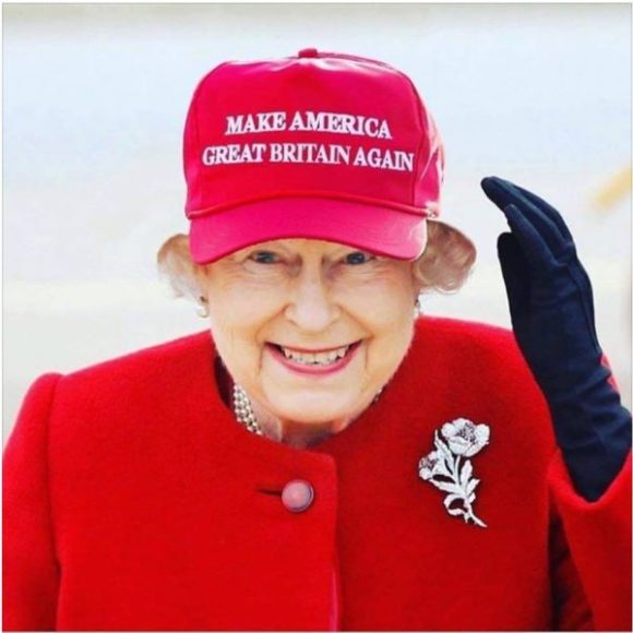 Queen fir Trump