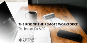 The Rise Of The Remote Workforce