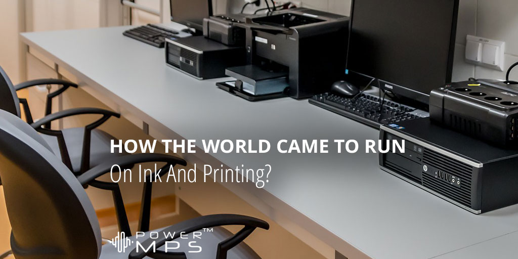 The History of Printing, Ink and Office Printers