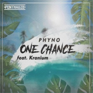 LYRICS & INSTRUMENTAL: Phyno Ft. Kranium – One Chance
