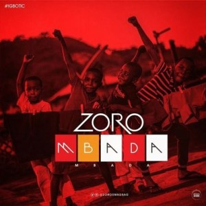 INSTRUMENTAL & LYRICS: ZORO – MBADA
