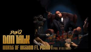 DOWNLOAD MP3: DON Q – WORDS OF WISDOM FEAT. PUSHA T