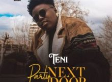 "[Lyrics] Teni – ""Party Next Door"""