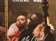 Yemi Alade ft. Rick Ross - Oh My Gosh (Remix)