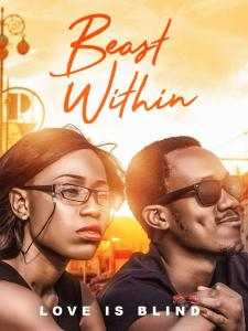 Beast Within – Nollywood Movie 2019