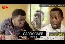 Mark Angel Comedy – Carry Over Part 4 (Episode 242)
