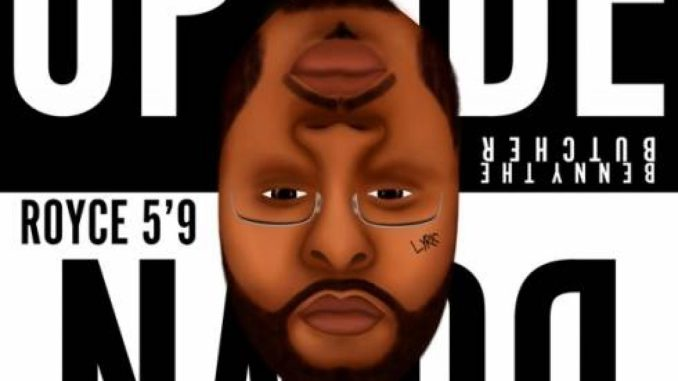 Royce da 5'9″ – Upside Down
