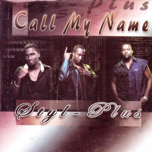 Styl-Plus Call My Name