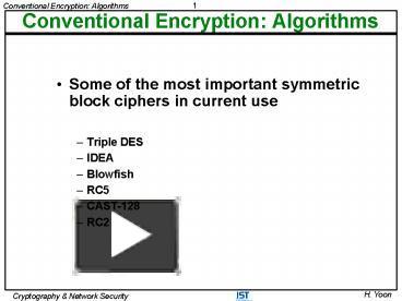ppt conventional encryption algorithms