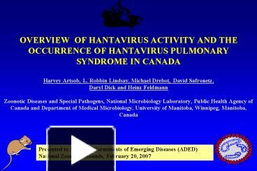 PPT – OVERVIEW OF HANTAVIRUS ACTIVITY AND THE OCCURRENCE OF ...