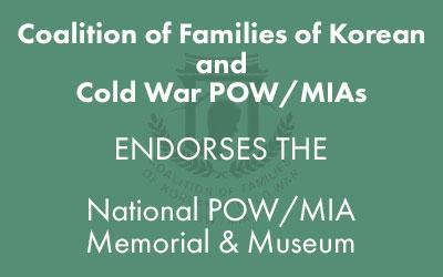 The Coalition of Families of Korean and Cold War POW/MIAs Endorsement