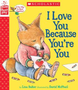 I Love You Because You're You book by Liza Baker