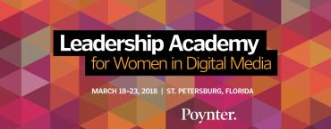 The Cohort: Apply to the 2018 Leadership Academy for Women in Digital Media