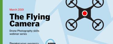 The Flying Camera: Drone Photography Skills Webinar Series