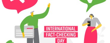 Forget April Fools' Day. Today is International Fact-Checking Day.