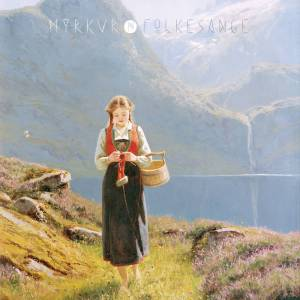 cover Myrkur - Folkesange