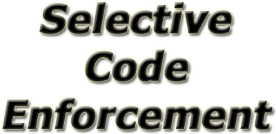Selective Code Enforcement