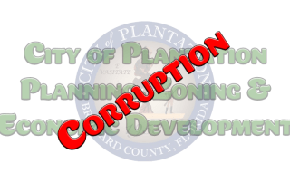City Of Plantation Planning Zoning & Economic Development Corruption