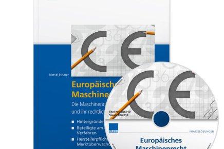 Die Maschinenrichtlinie 2006/42/EG verstehen und korrekt umsetzen