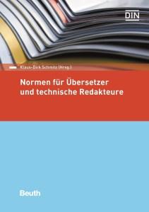 Normen für Übersetzer und Technische Redakteure © Beuth Verlag