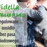 Fidella Onbuhimo – nosidło bez pasa biodrowego, które rośnie wraz z dzieckiem