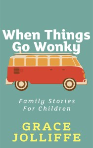 Cover of When Things Go Wonky by Grace Jolliffe illustrating bullying stories