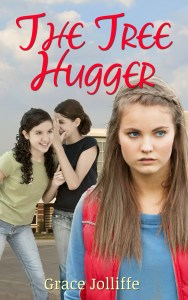 two girls whispering behind another girl's back - book cover for stories about bullying - The Tree Hugger - bullying stories by Grace Jolliffe