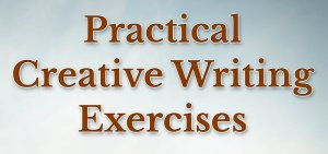practical creative writing exercises book title illustrating a post on writing