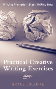 ook cover - Practical Creative Writing Exercises by Grace Jolliffe illustrating an article about choosing a theme