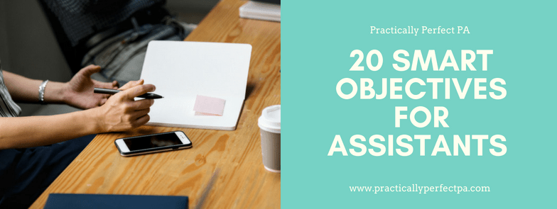 20 SMART Objectives for Assistants