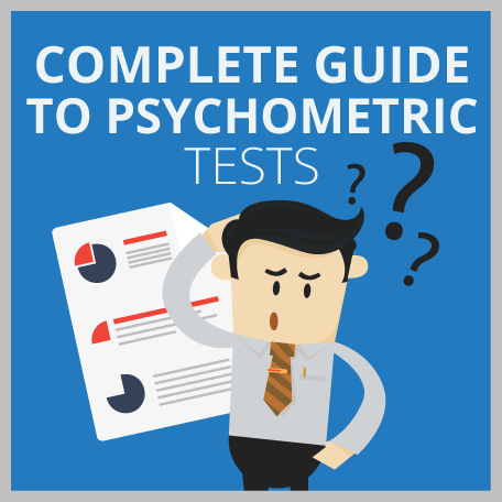 Psychometric Tests: The Complete Guide To Passing & Getting Hired (+ 12 Free Tests)