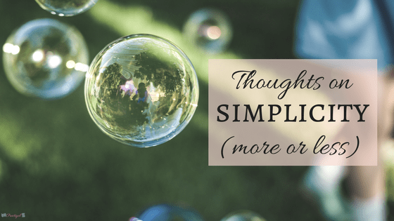 Thoughts on Simplicity (more or less)