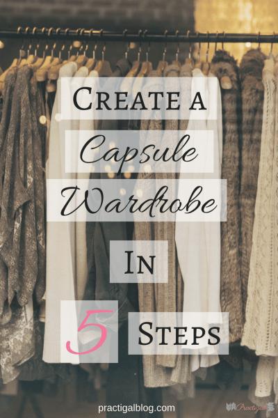 Create A Capsule Wardrobe In 5 Steps